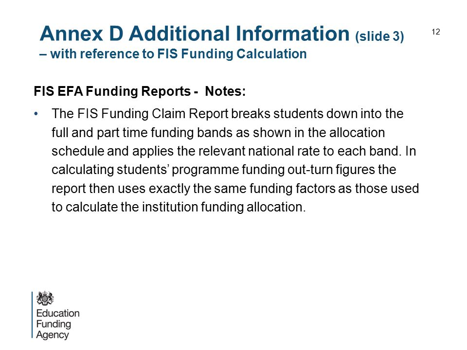 Annex D Additional Information (slide 3) – with reference to FIS Funding Calculation