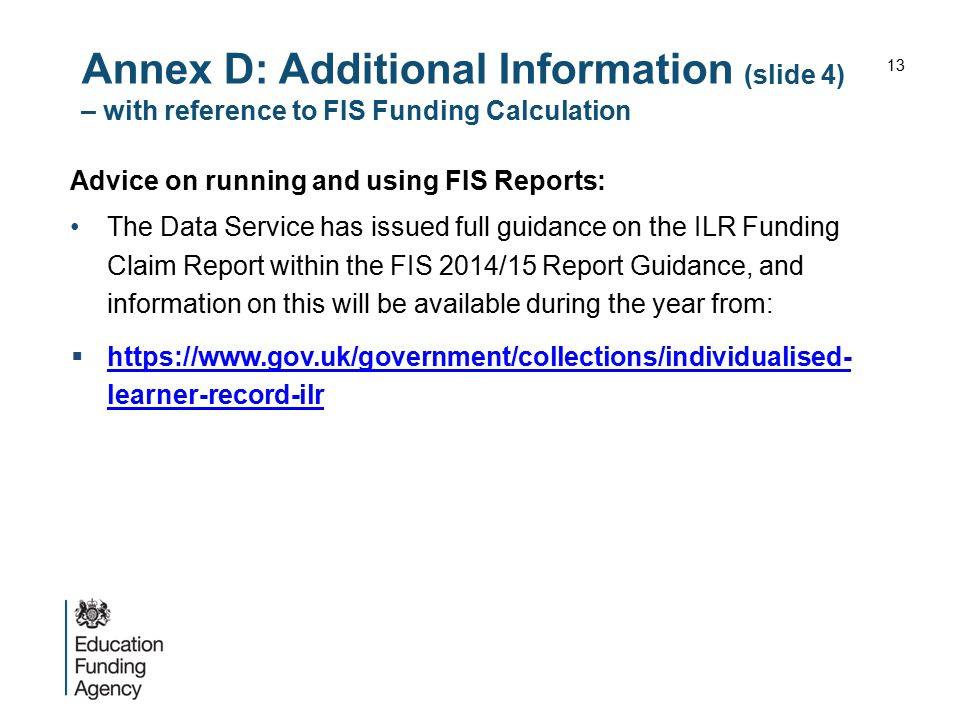 Annex D: Additional Information (slide 4) – with reference to FIS Funding Calculation