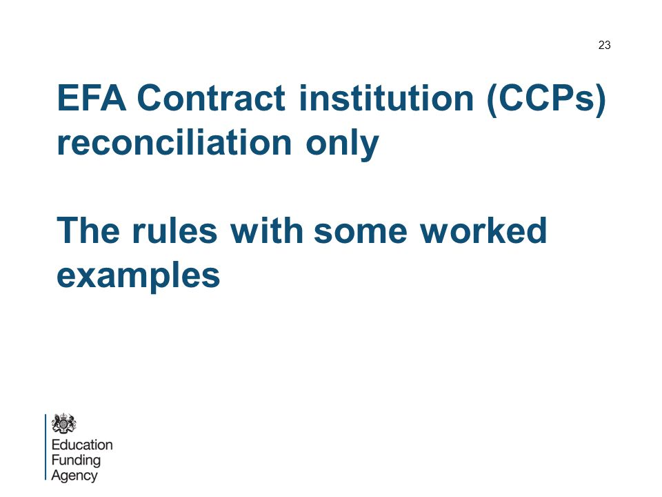 23 EFA Contract institution (CCPs) reconciliation only The rules with some worked examples