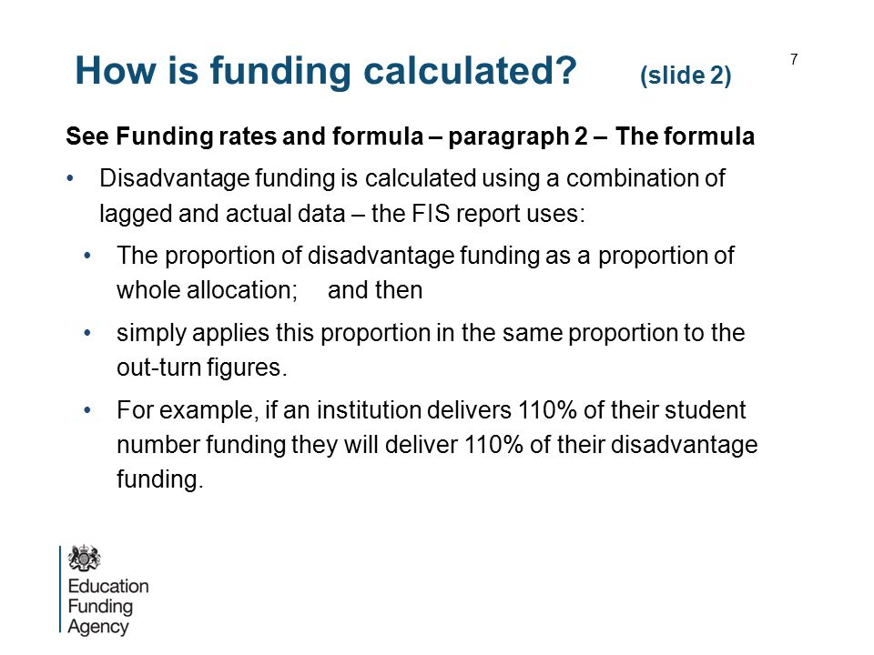 How is funding calculated (slide 2)