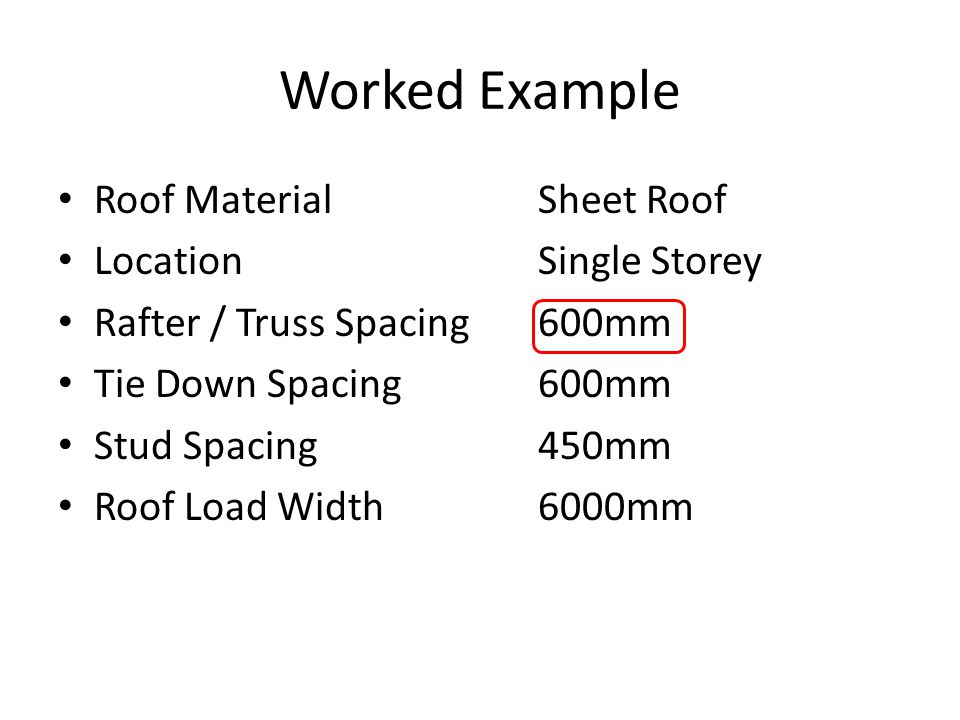 Worked Example Roof Material Sheet Roof Location Single Storey