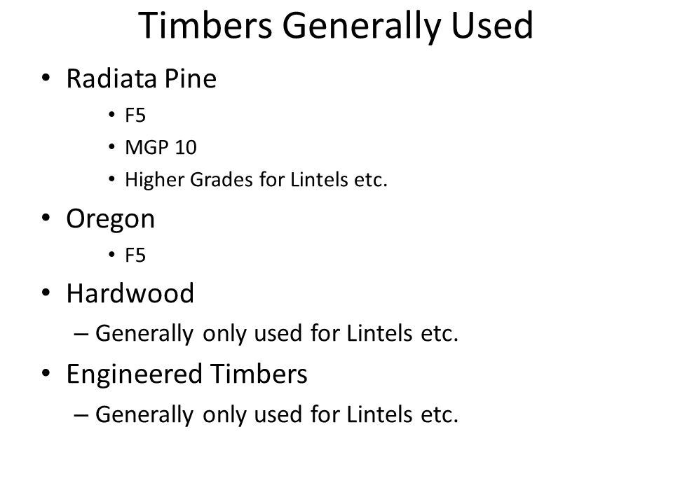 Timbers Generally Used