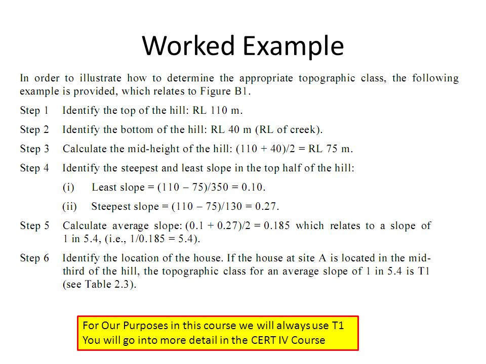 Worked Example For Our Purposes in this course we will always use T1
