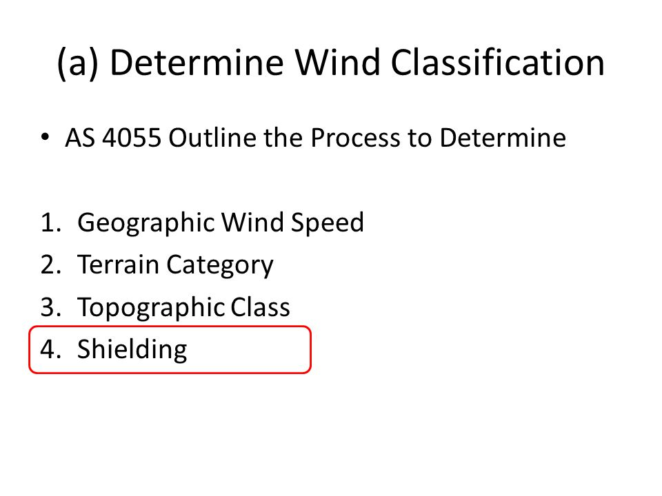 (a) Determine Wind Classification