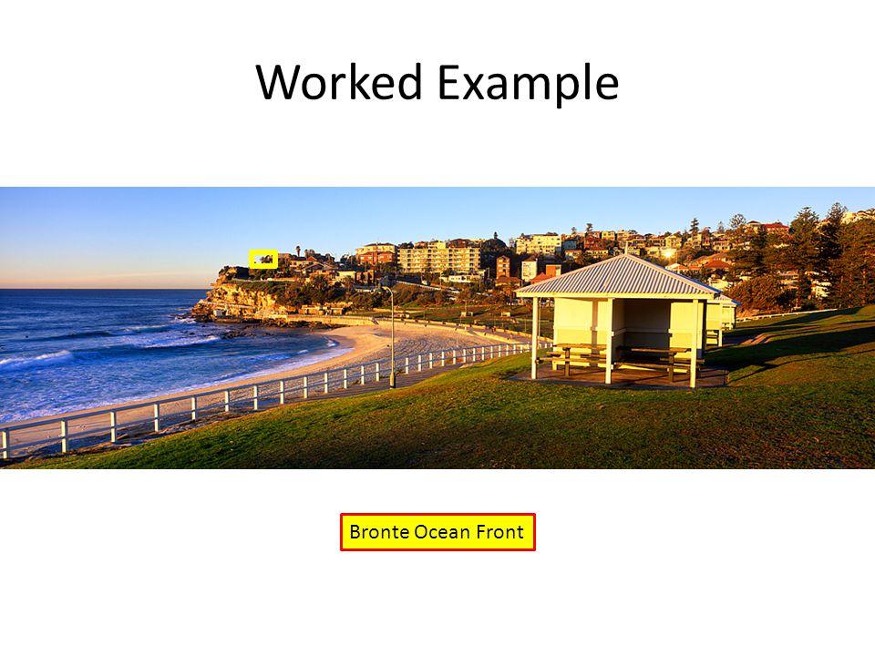 Worked Example Bronte Ocean Front