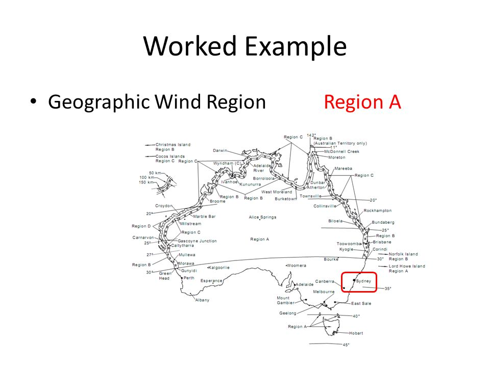 Worked Example Geographic Wind Region Region A