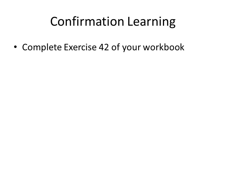 Confirmation Learning
