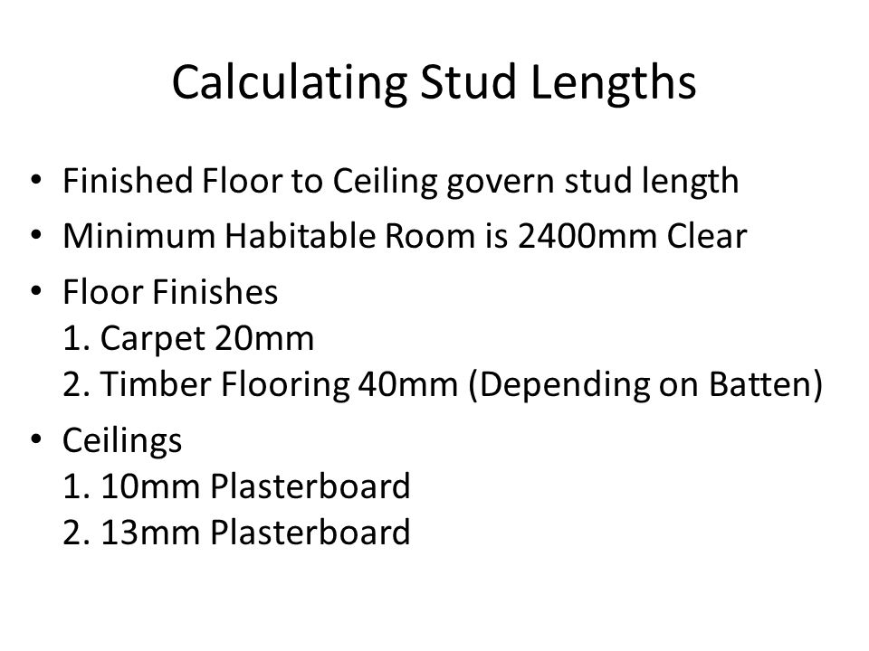 Calculating Stud Lengths