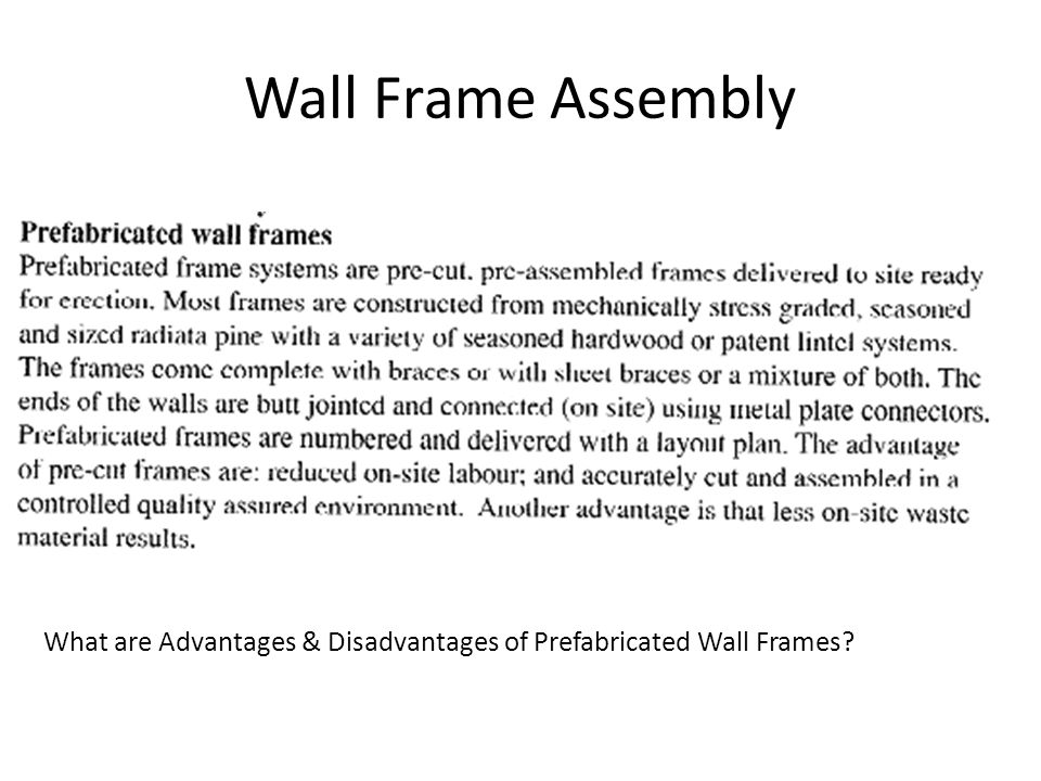 Wall Frame Assembly What are Advantages & Disadvantages of Prefabricated Wall Frames