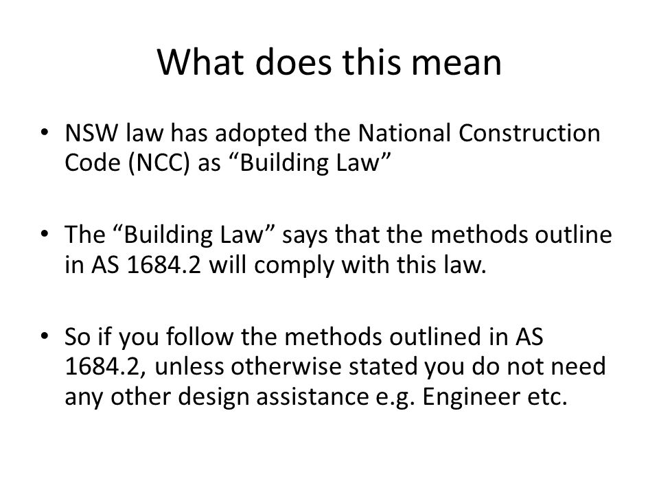 What does this mean NSW law has adopted the National Construction Code (NCC) as Building Law