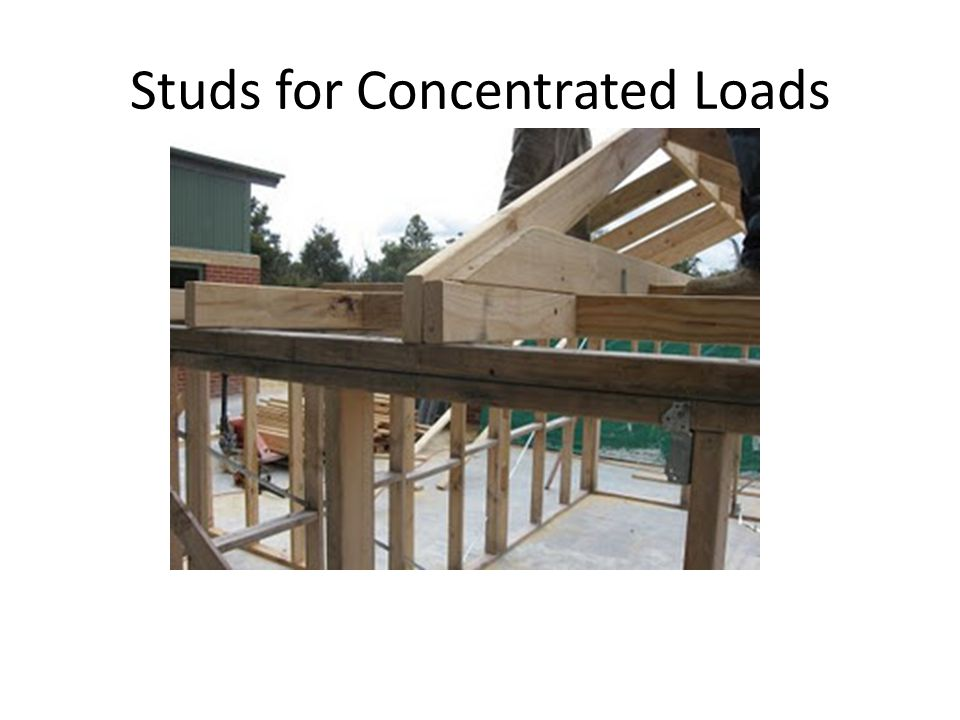 Studs for Concentrated Loads