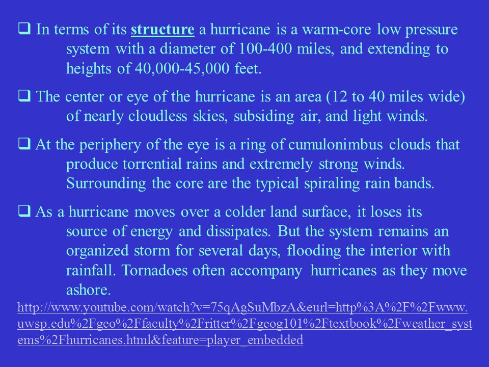 In terms of its structure a hurricane is a warm-core low pressure