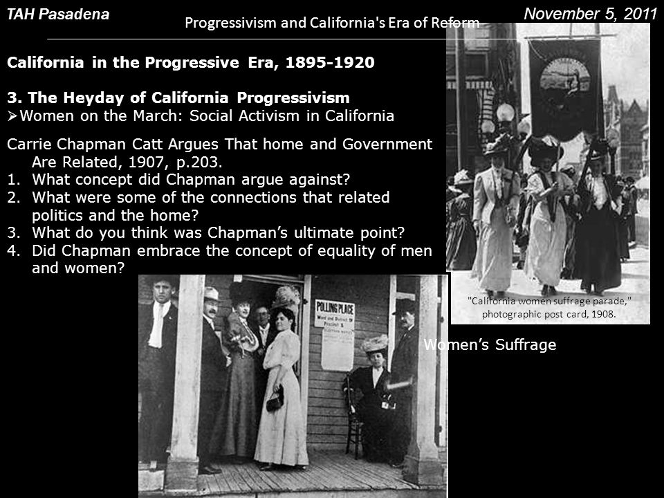 Progressivism and California s Era of Reform TAH Pasadena