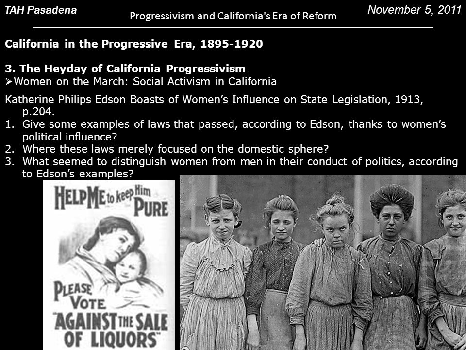 Progressivism and California s Era of Reform