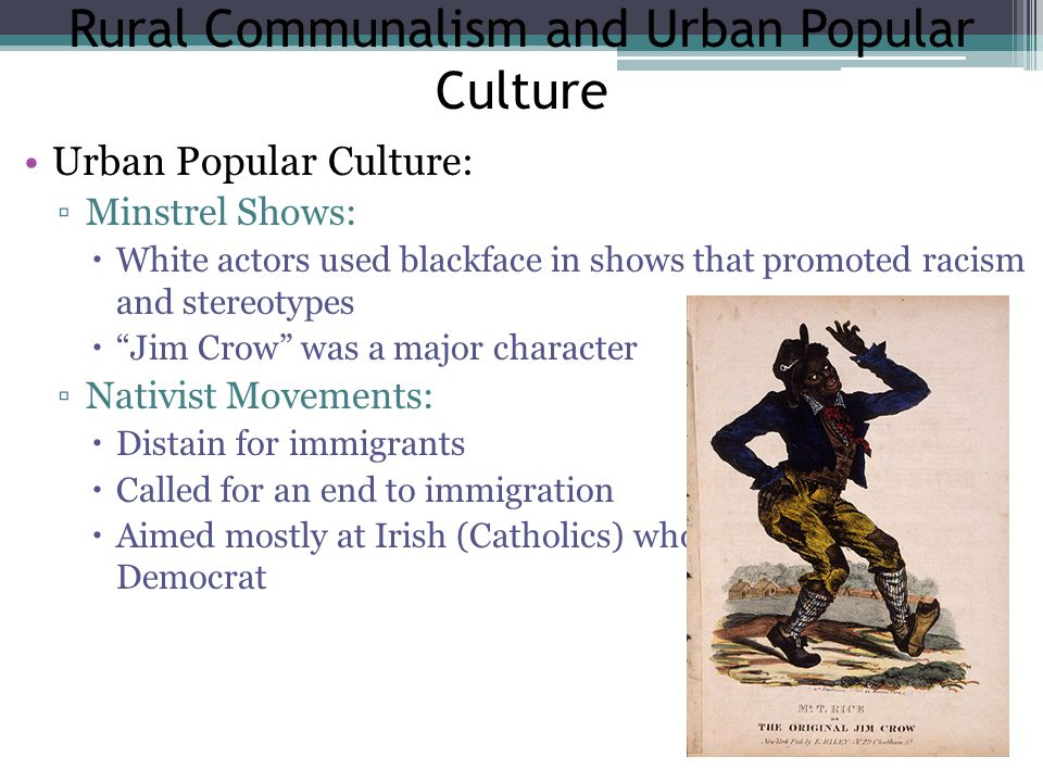 Rural Communalism and Urban Popular Culture