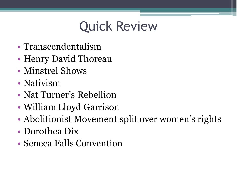 Quick Review Transcendentalism Henry David Thoreau Minstrel Shows