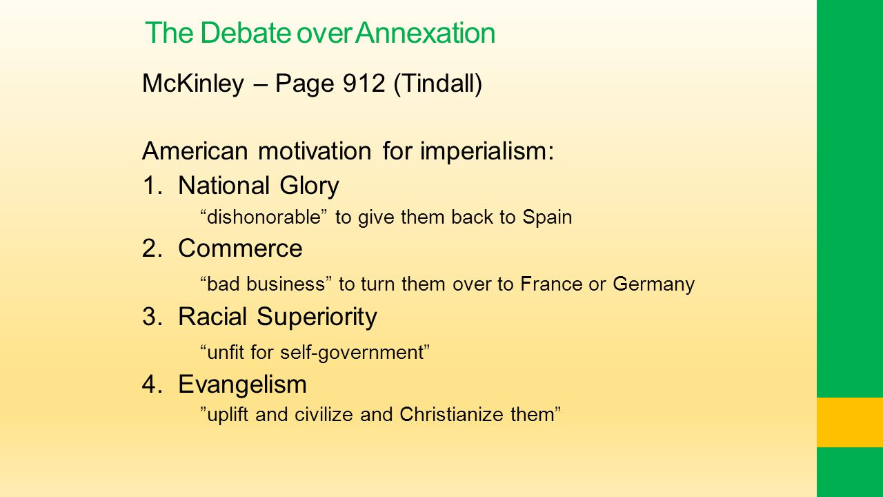 The Debate over Annexation