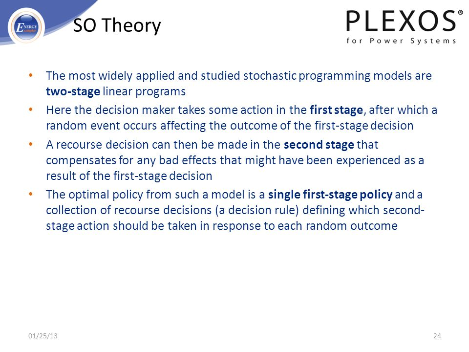 SO Theory The most widely applied and studied stochastic programming models are two-stage linear programs.