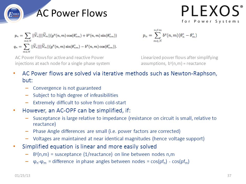01/25/2013 AC Power Flows. AC Power Flows for active and reactive Power injections at each node for a single phase system.