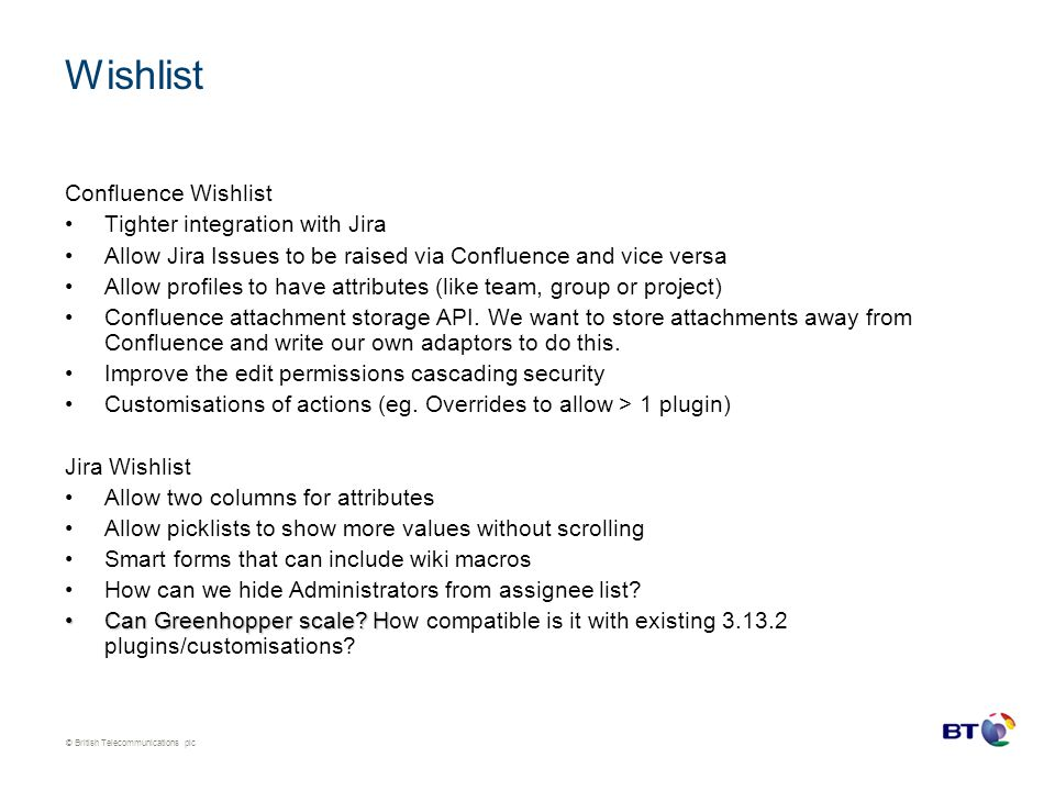 Wishlist Confluence Wishlist Tighter integration with Jira