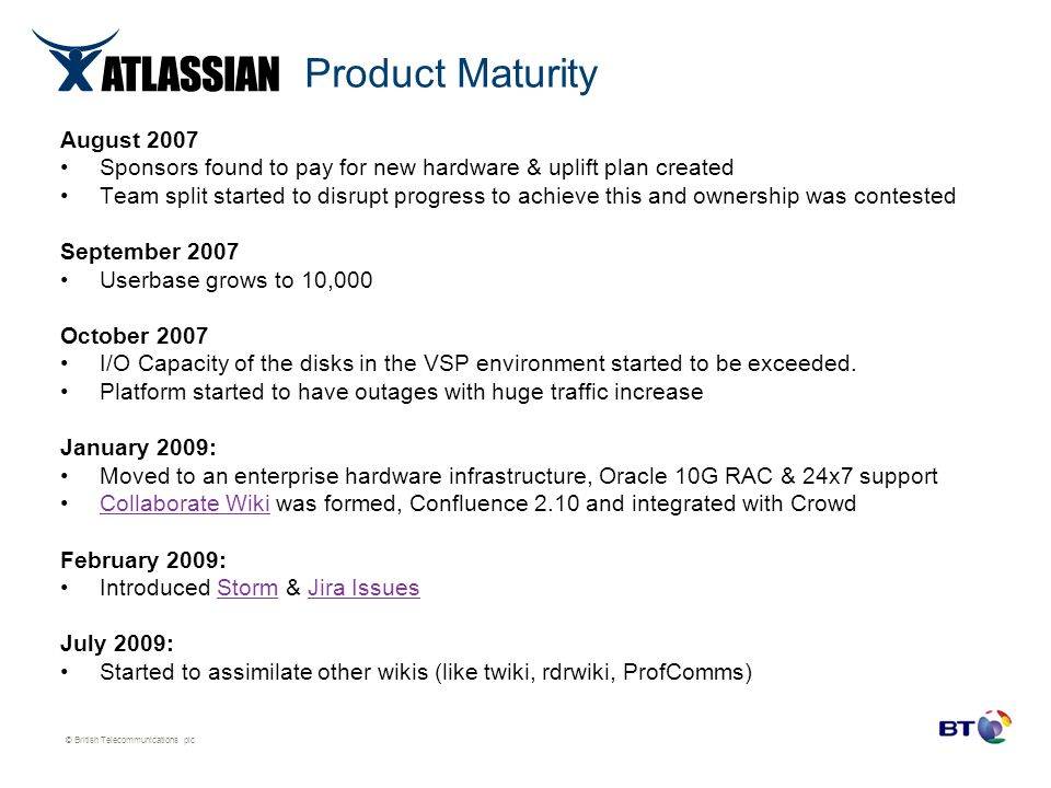 Product Maturity August 2007