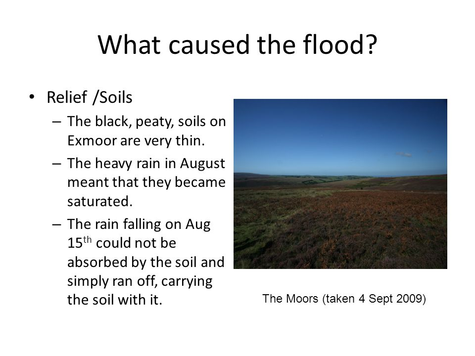 What caused the flood Relief /Soils