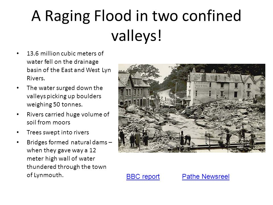 A Raging Flood in two confined valleys!