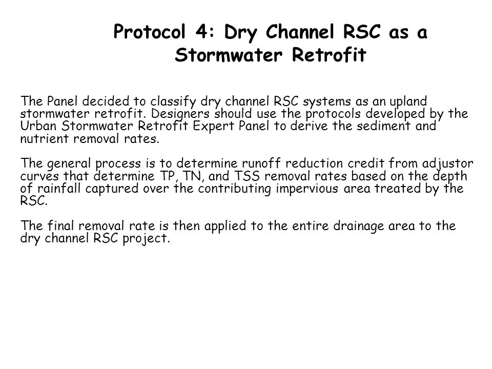 Protocol 4: Dry Channel RSC as a Stormwater Retrofit
