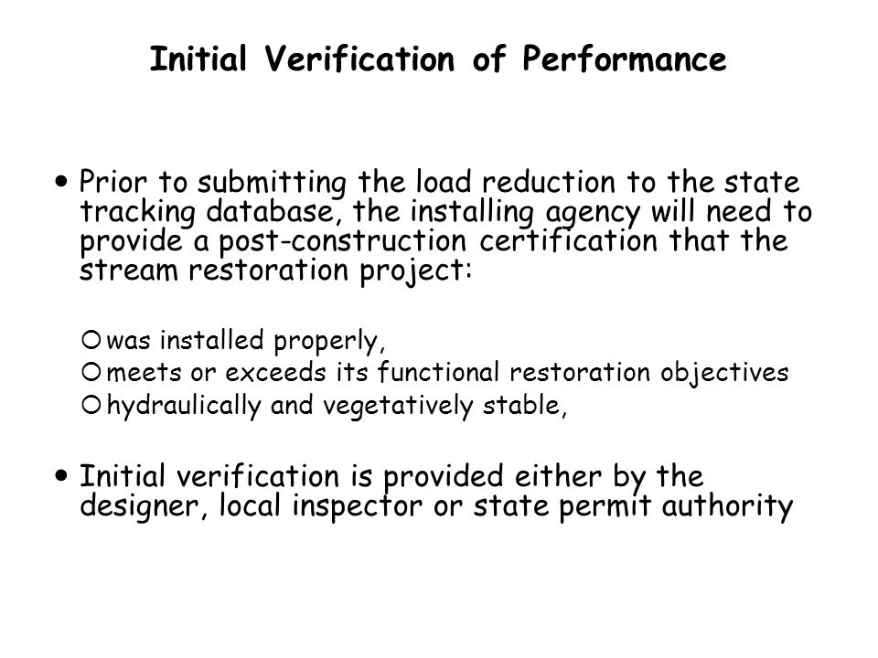 Initial Verification of Performance