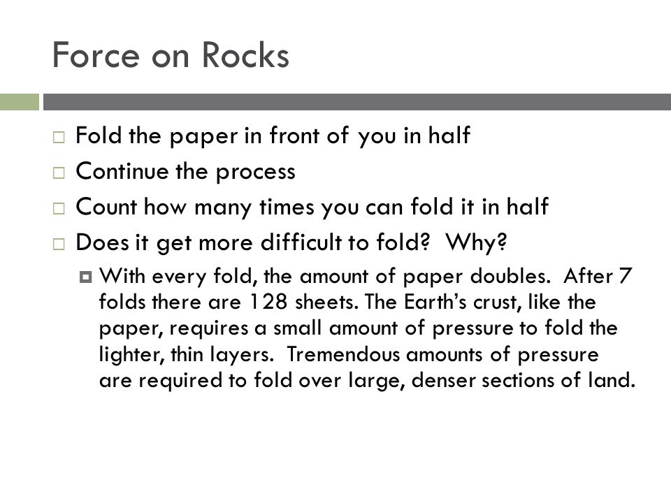 Force on Rocks Fold the paper in front of you in half