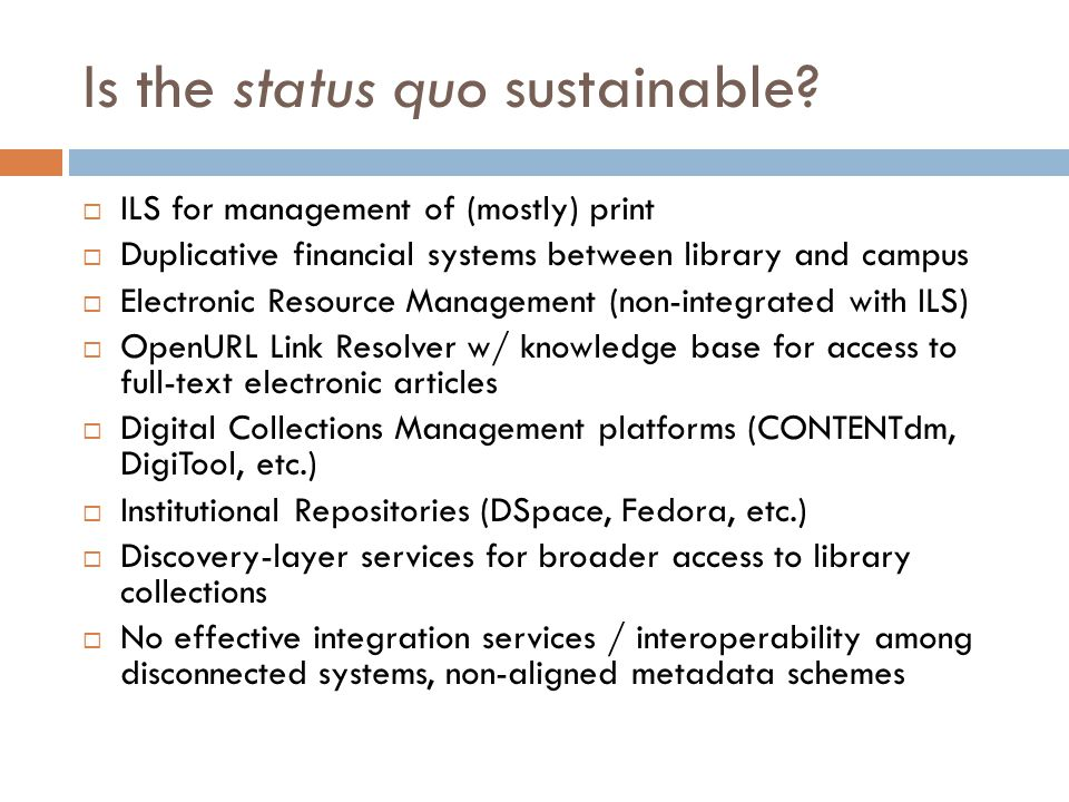 Is the status quo sustainable