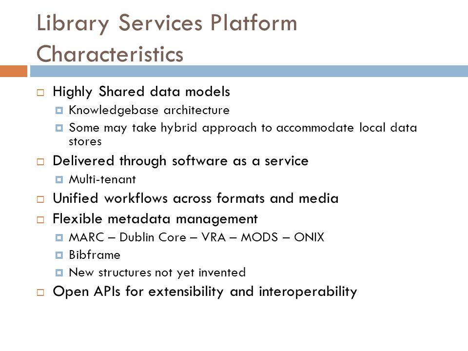 Library Services Platform Characteristics