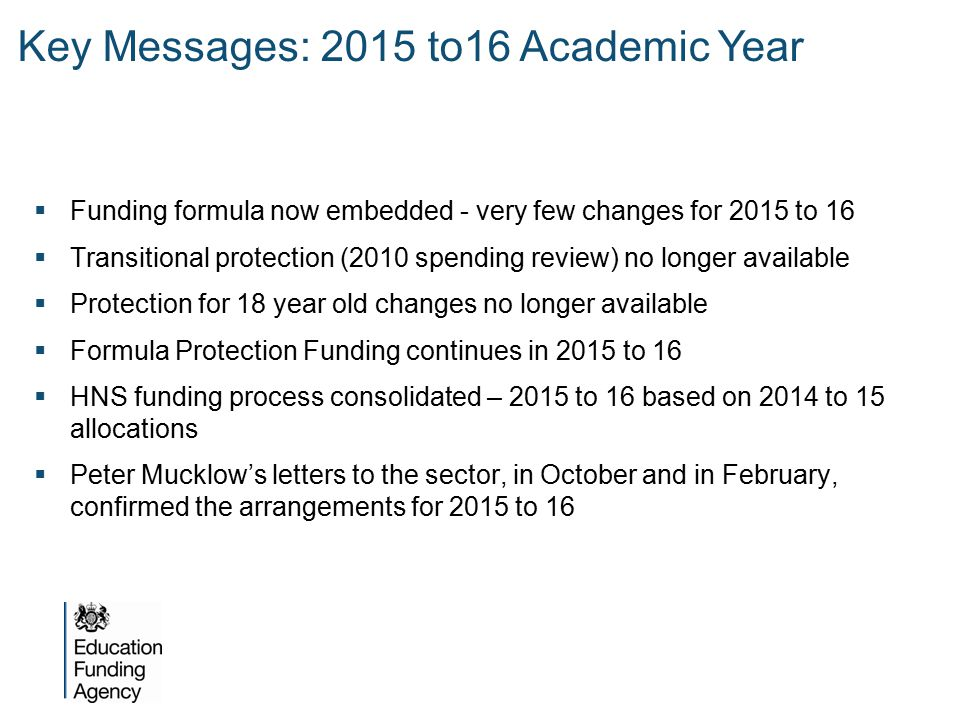 Key Messages: 2015 to16 Academic Year