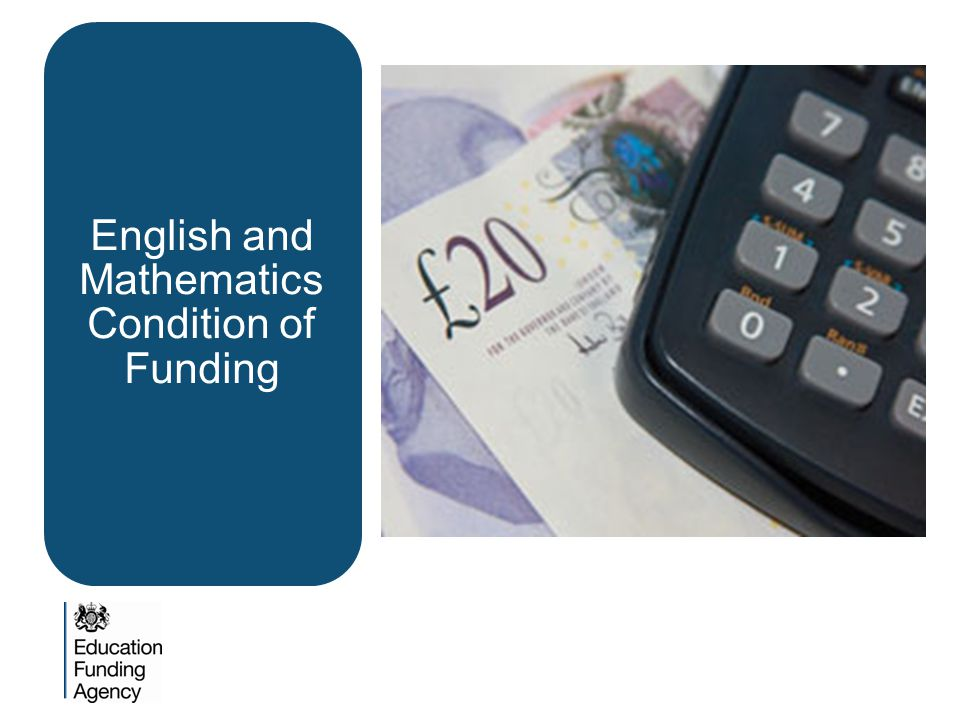 English and Mathematics Condition of Funding