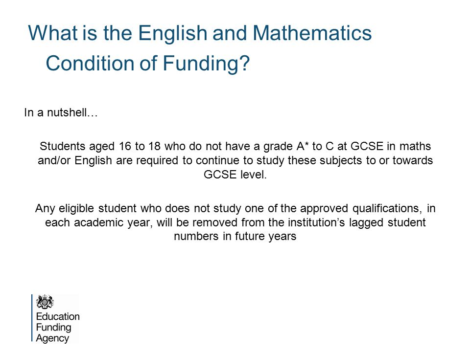 What is the English and Mathematics Condition of Funding