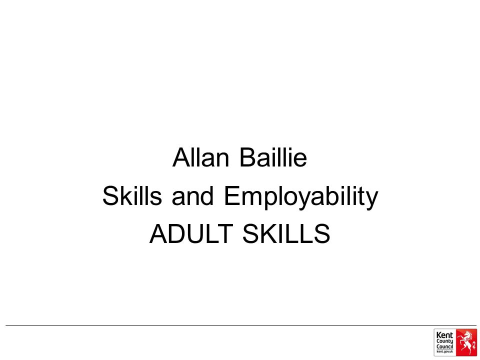Allan Baillie Skills and Employability ADULT SKILLS