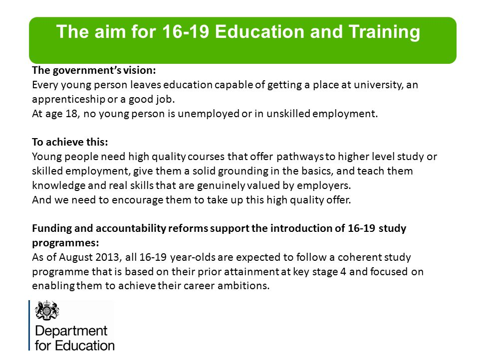 The aim for 16-19 Education and Training