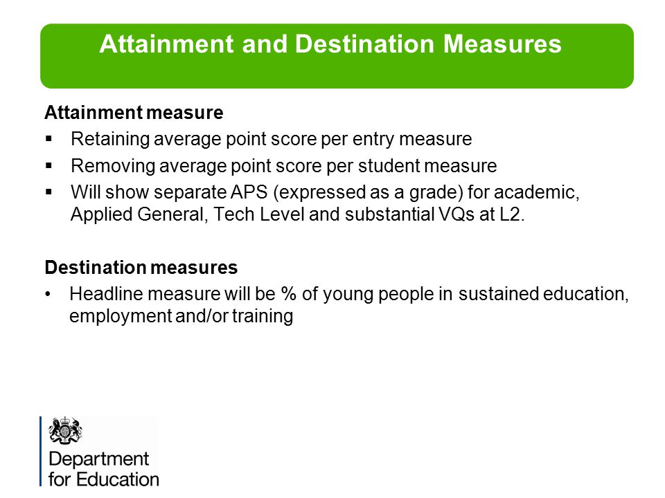 Attainment and Destination Measures