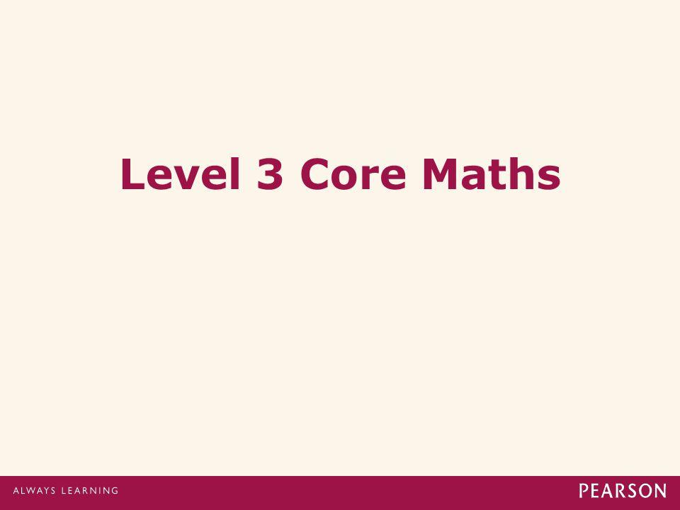 Level 3 Core Maths