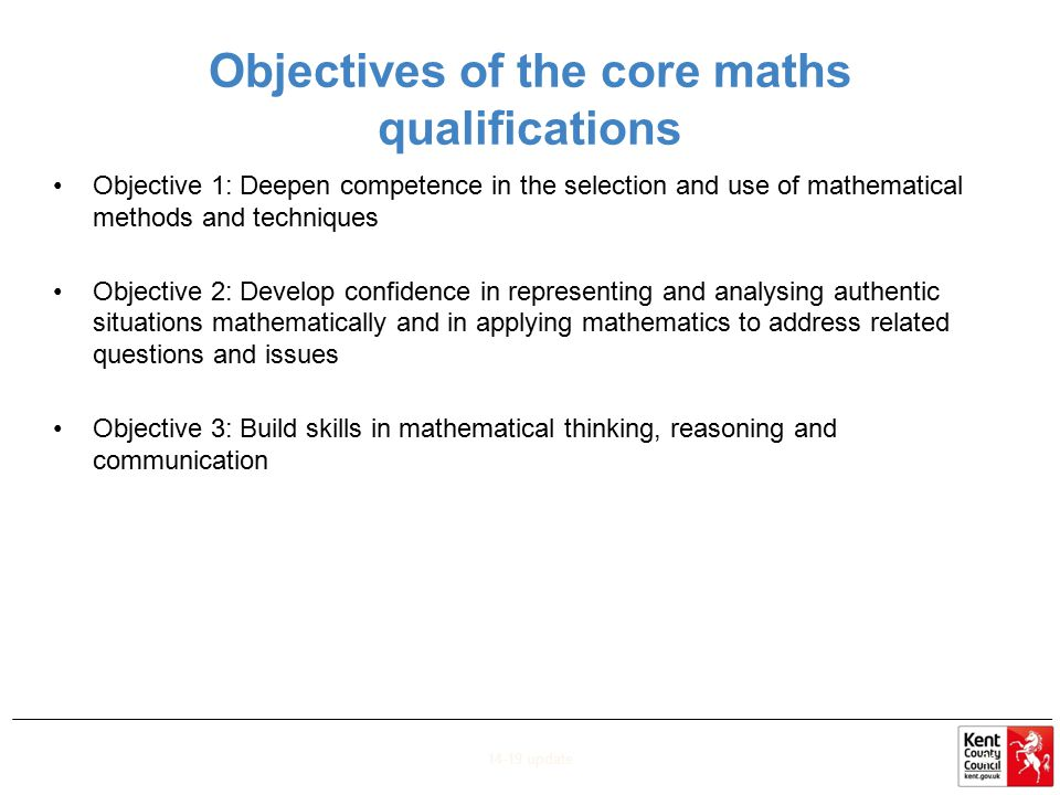 Objectives of the core maths qualifications