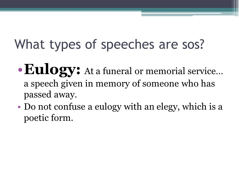What types of speeches are sos