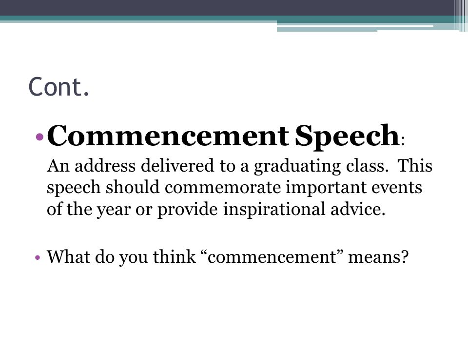Commencement Speech: Cont.
