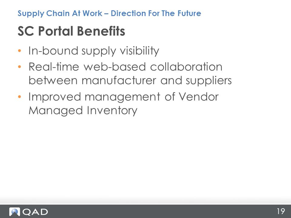 SC Portal Benefits In-bound supply visibility