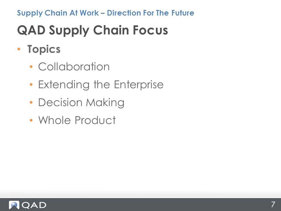 QAD Supply Chain Focus Topics Collaboration Extending the Enterprise