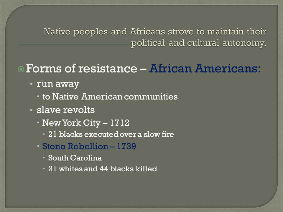Forms of resistance – African Americans: