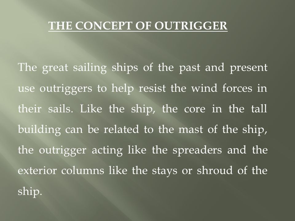 THE CONCEPT OF OUTRIGGER