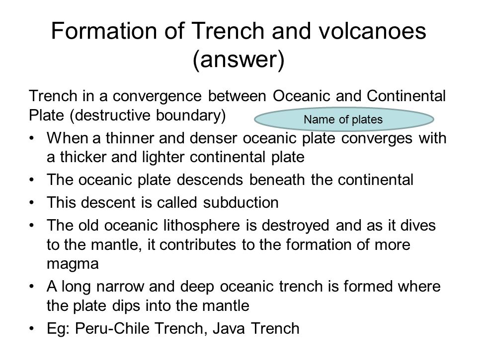 Formation of Trench and volcanoes (answer)