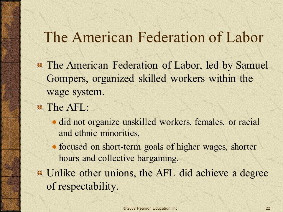 The American Federation of Labor