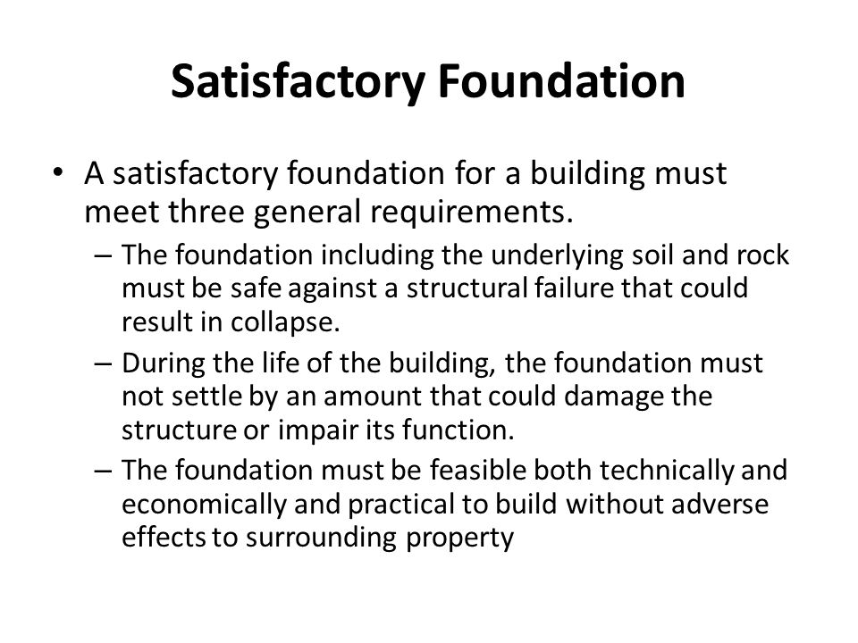 Satisfactory Foundation
