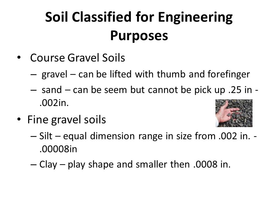 Soil Classified for Engineering Purposes